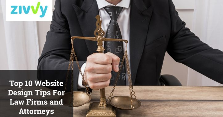 Top 10 Website Design Tips For Law Firms and Attorneys