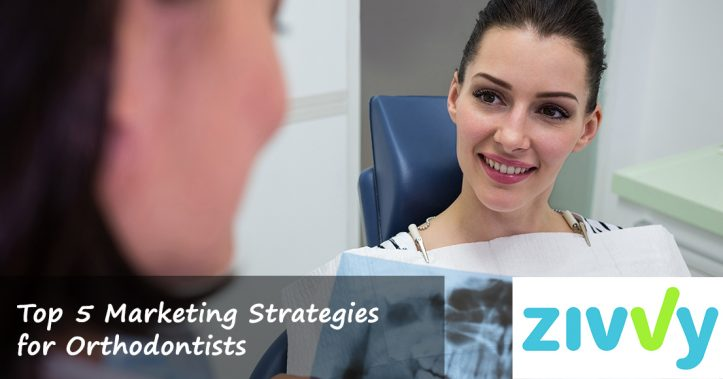 Top 5 Marketing Strategies for Orthodontists