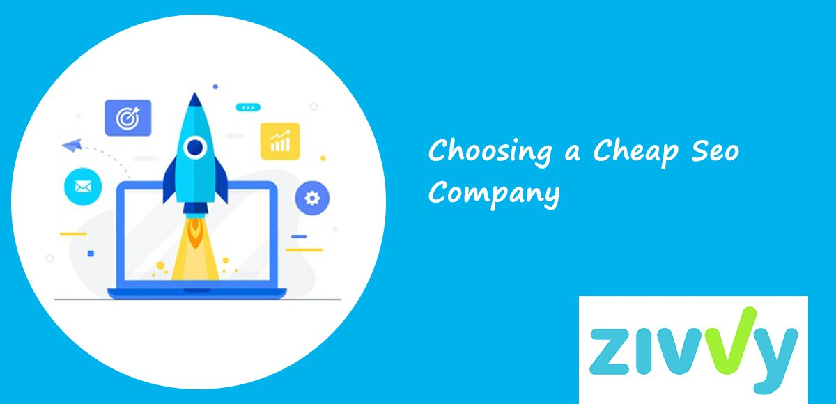 Choosing a Cheap Seo Company