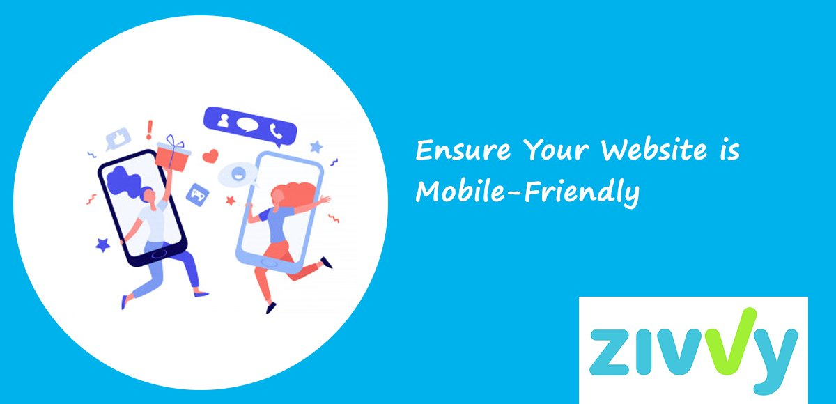 Ensure Your Website is Mobile-Friendly