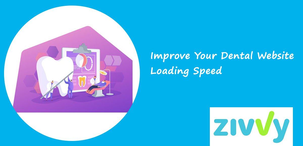 Improve Your Dental Website Loading Speed