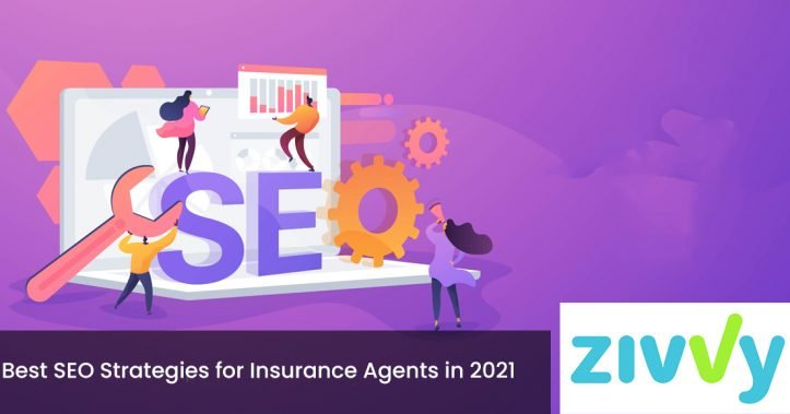 Best SEO Strategies for Insurance Agents in 2021