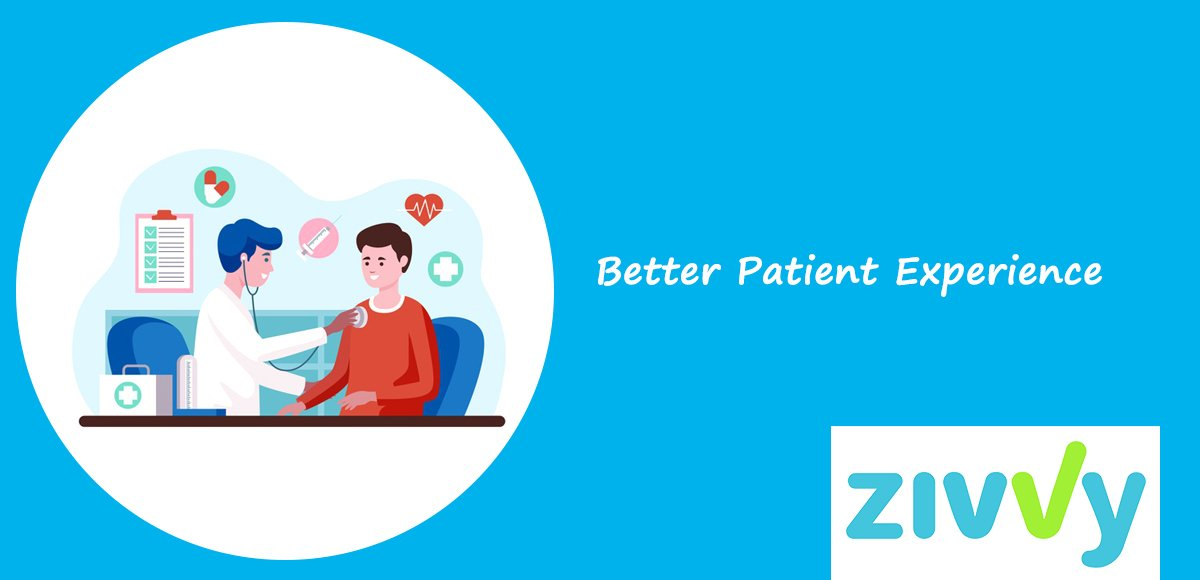 Better Patient Experience