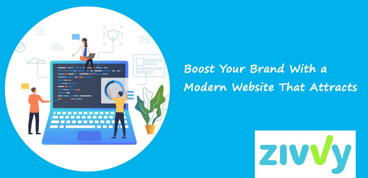 Boost Your Brand With a Modern Website That Attracts Leads