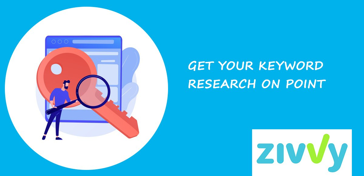 3. GET YOUR KEYWORD RESEARCH ON POINT