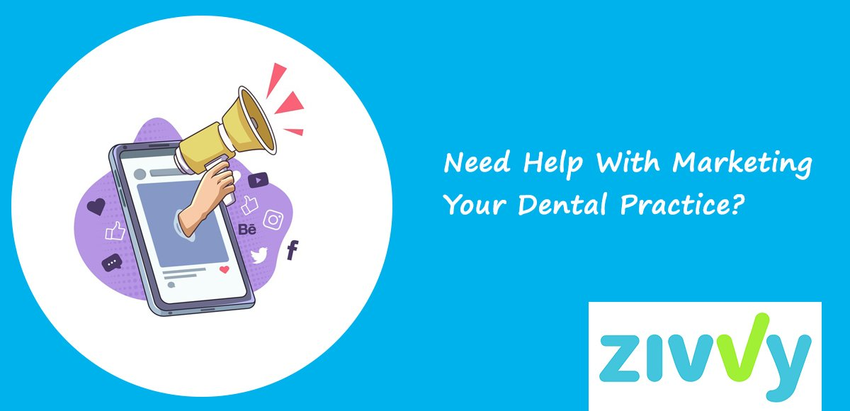 Need Help With Marketing Your Dental Practice?