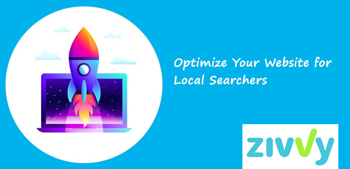 Optimize Your Website for Local Searchers