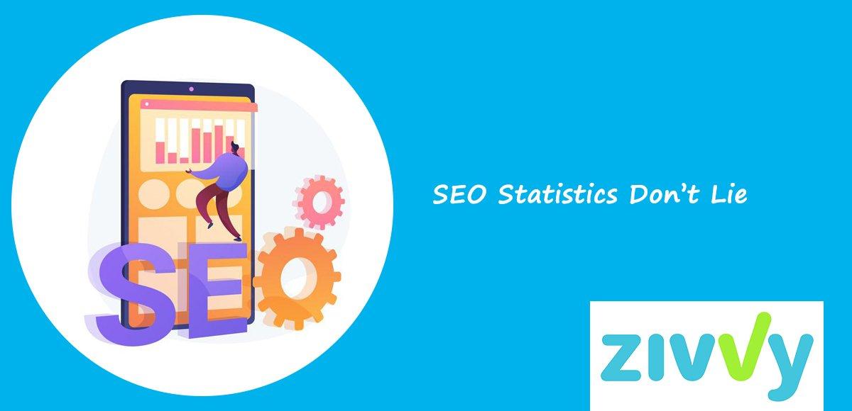 SEO Statistics Don't Lie