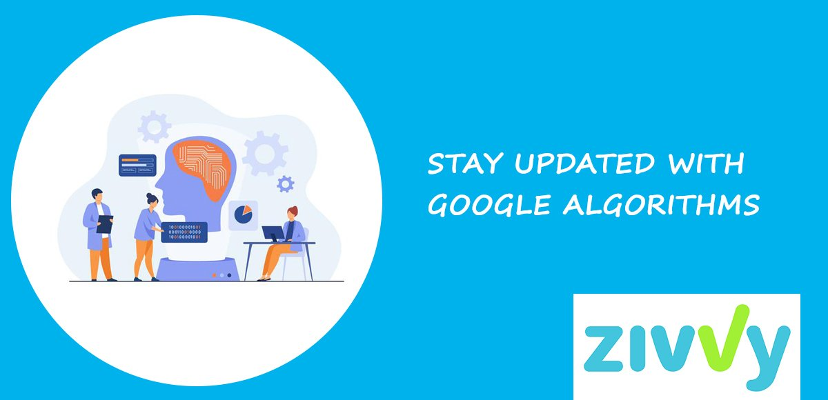 2. STAY UPDATED WITH GOOGLE ALGORITHMS