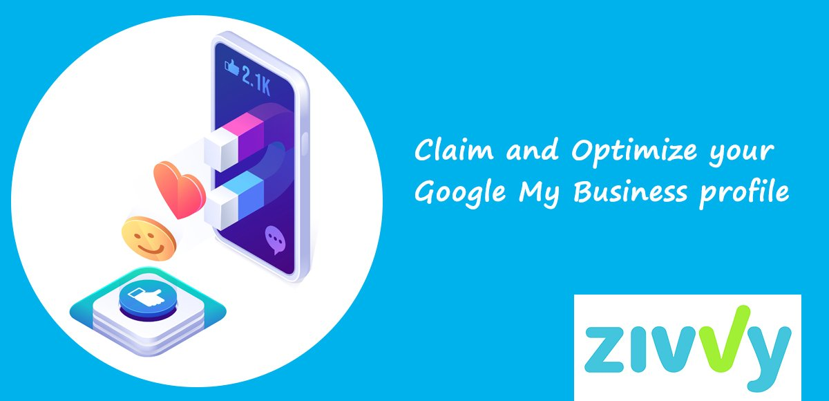 Claim and Optimize your Google My Business profile