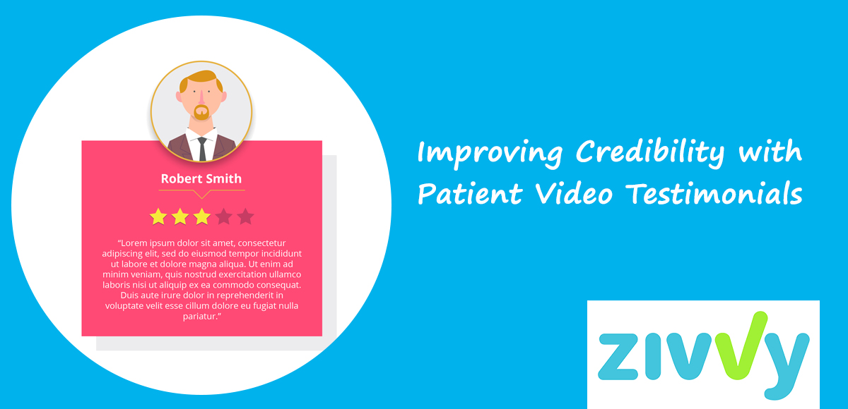 Improving Credibility with Patient Video Testimonials