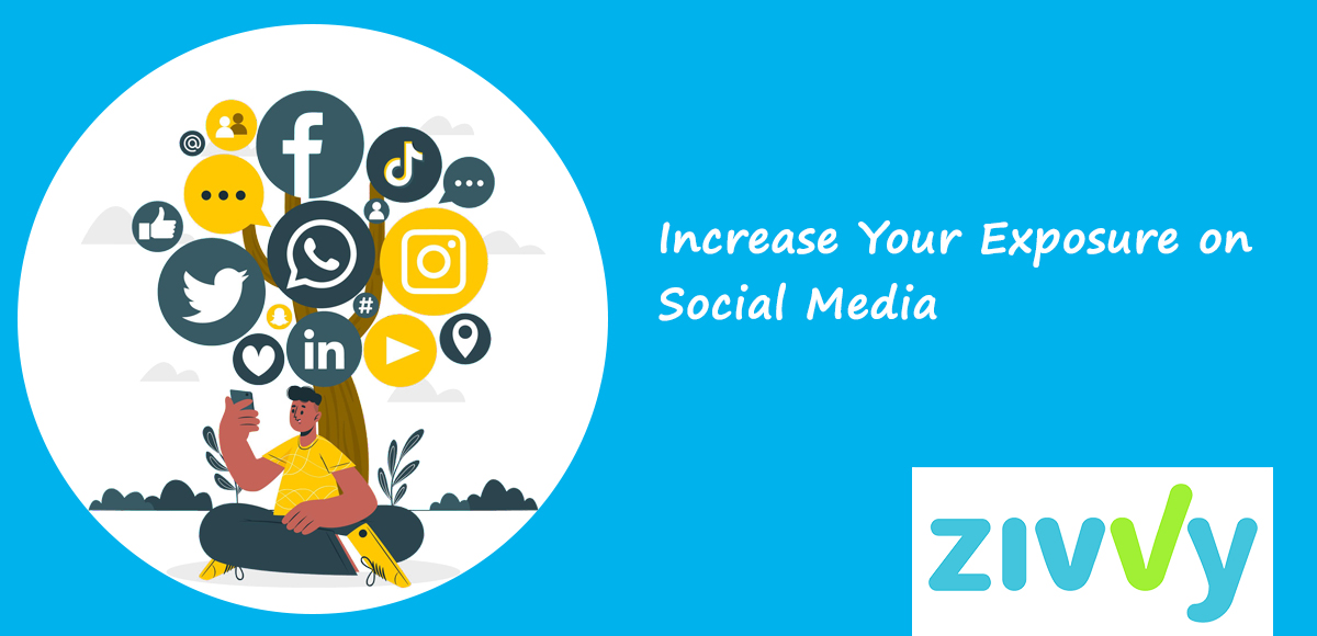 Increase Your Exposure on Social Media